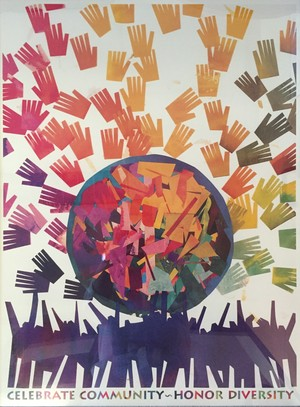 "poster depicting multi colored hands with text that reads ""celebrate community, honor diversity"""